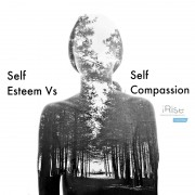 self esteem vs self compassion1